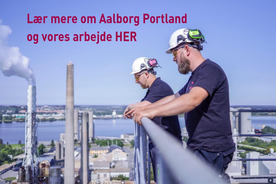 Lær mere om Aalborg Portland og vores arbejde HER